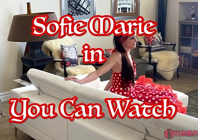 SofieMarieXXX/You Can Watch